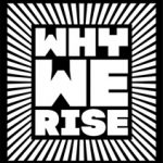 Logo for Why We Rise