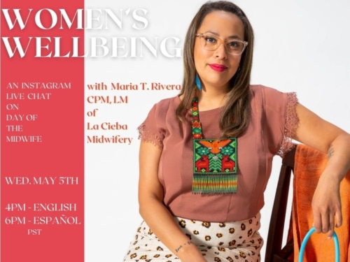 Women's Wellbeing: An Instagram Live Chat with Maria T. Rivera, Indigenous Midwife