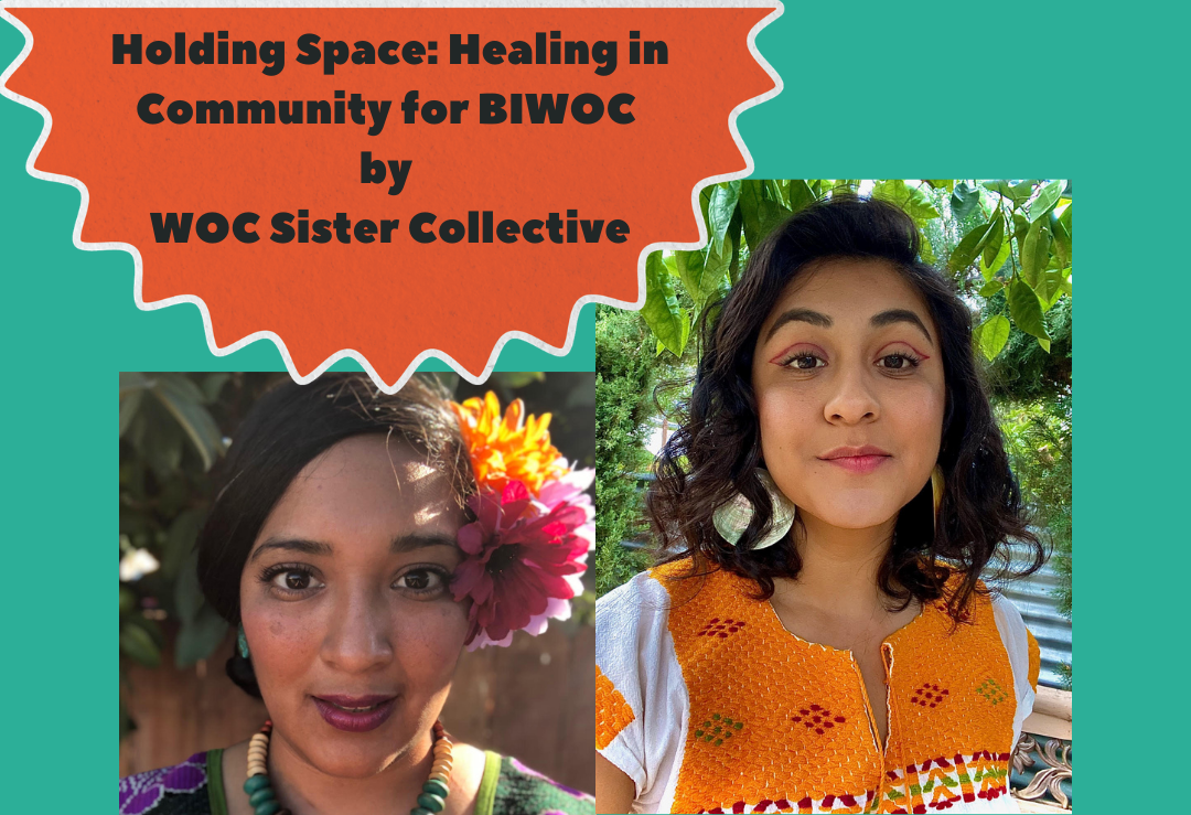 Holding Space: Healing in Community for BIWOC